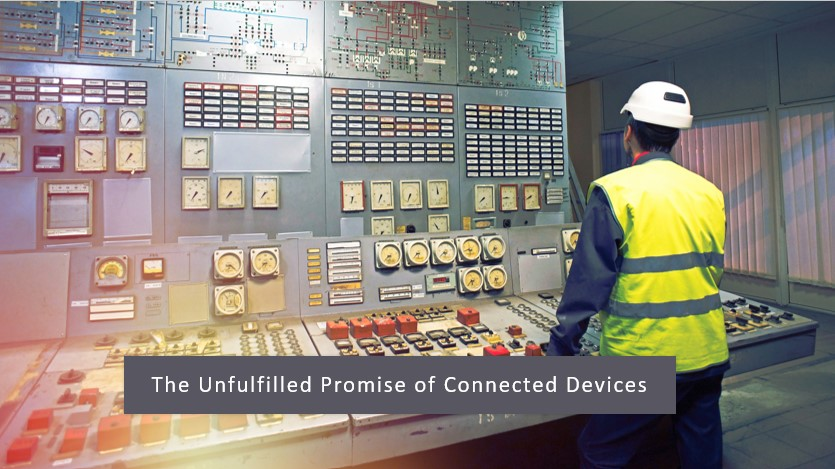 The unfulfilled promises of connected devices - atomation
